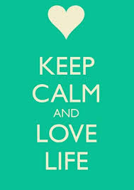 images - Keep Calm and Love Life