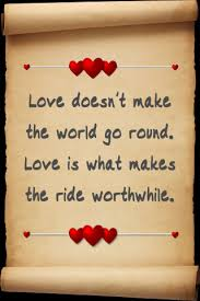images - Love doesn't makethe world go round