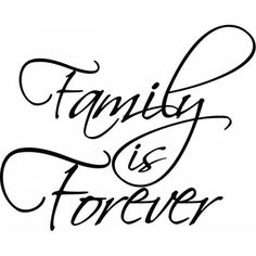 family-is-forever-word-art-cf5d1a8c79b4134f19e96694433cbc05