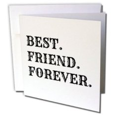 gc_180088_1-xander-inspirational-quotes-best-friend-forever-black-lettering-on-white-background-greeting-cards-6-greetin_13370006